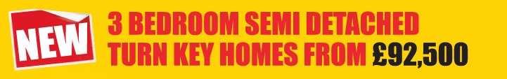 3 bedroom semi-detached turnkey homes from £92,500