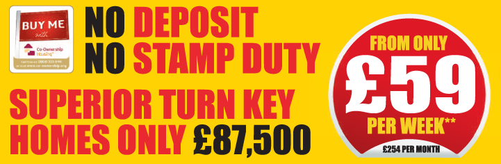No deposit, no stamp duty, superior turnkey home only £87,500